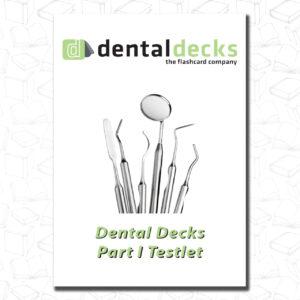 Dental Decks Part 1 Testlets