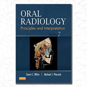Oral Radiology: Principles and Interpretation