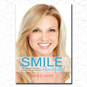 Smile Beautifully!: The Ultimate Consumer's Guide to Cosmetic Dentistry