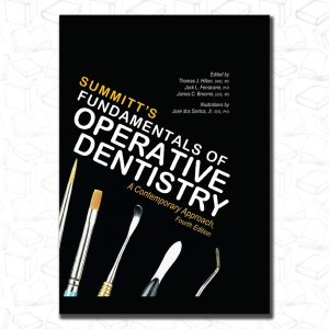 Summitt's Fundamentals of Operative Dentistry: A Contemporary Approach