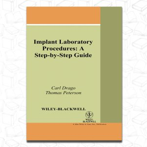 Implant Laboratory Procedure A step by step guid