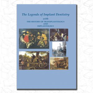 The Legend of Implant Dentistry