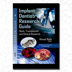 Implant Dentistry Research Guide: Basic, Translational and Clinical Research