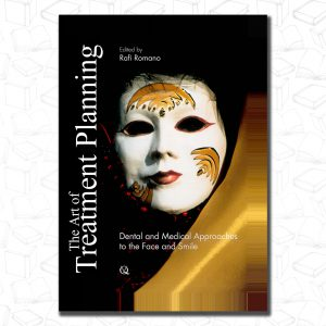 The Art of Treatment Planning: Dental and Medical Approaches to the Face and Smile