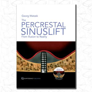 The Percrestal Sinuslift: From Illusion to Reality