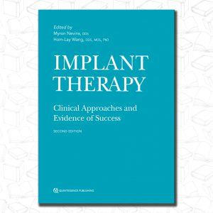 Implant Therapy: Clinical Approaches and Evidence of Success
