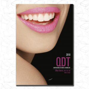 Quintessence of Dental Technology 2010 (Qdt Quintessence of Dental Technology)