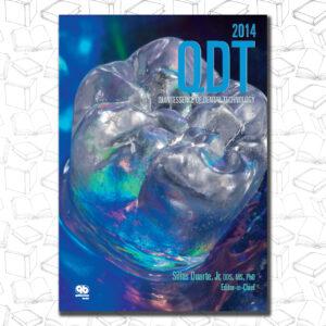 Quintessence of Dental Technology 2014 (Qdt Quintessence of Dental Technology)