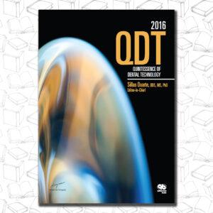 Quintessence of Dental Technology 2016 (QDT) (Qdt Quintessence of Dental Technology)