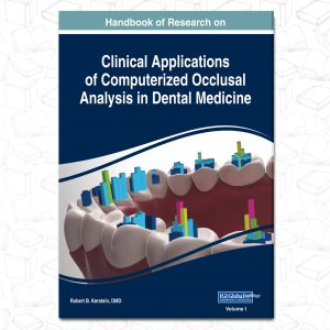Handbook of Research on Clinical Applications of Computerized Occlusal Analysis in Dental Medicine (Advances in Medical Technologies and Clinical Practice)
