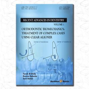Orthodontic Biomechanics (Recent Advances in Dentistry)