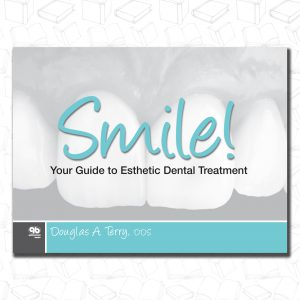 Smile!: Your Guide to Esthetic Dental Treatment