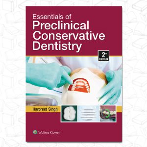 Essentials of Preclinical Conservative Dentistry 2e 2020