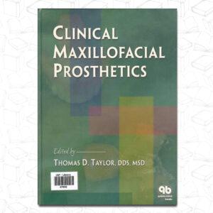 Clinical Maxillofacial Prosthetics