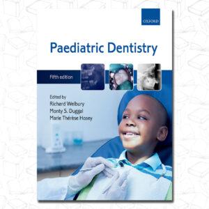Paediatric dentistry-Oxford University Press (2018)