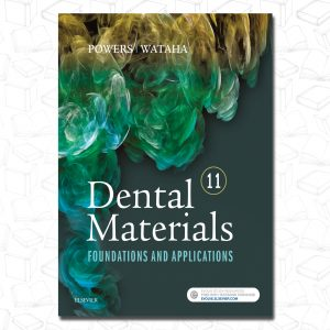 Dental Materials - Foundations and Applications