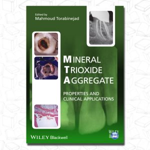 Mineral Trioxide Aggregate Properties and Clinical Applications