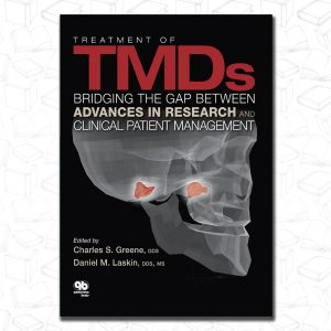 Treatment of TMDs : Bridging the Gap Between Advances in Research and Clinical Patient Management