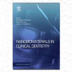 Nanobiomaterials in Clinical Dentistry-William Andrew (2012)