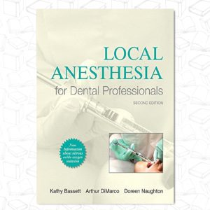 Local Anesthesia for Dental Professionals