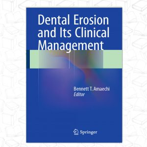 Dental Erosion and Its Clinical Management