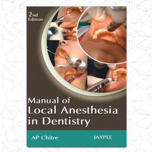 Manual of Local Anesthesia in Dentistry 2nd
