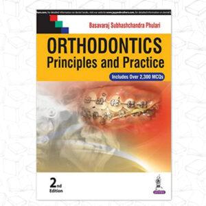 Orthodontics Principles and Practice