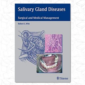 Salivary Gland Diseases: Surgical and Medical Management