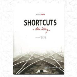 Shortcuts in Esthetic Dentistry