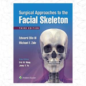 Surgical Approaches to the Facial Skeleton 3rd Edición