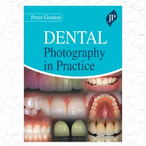 Dental Photography in Practice